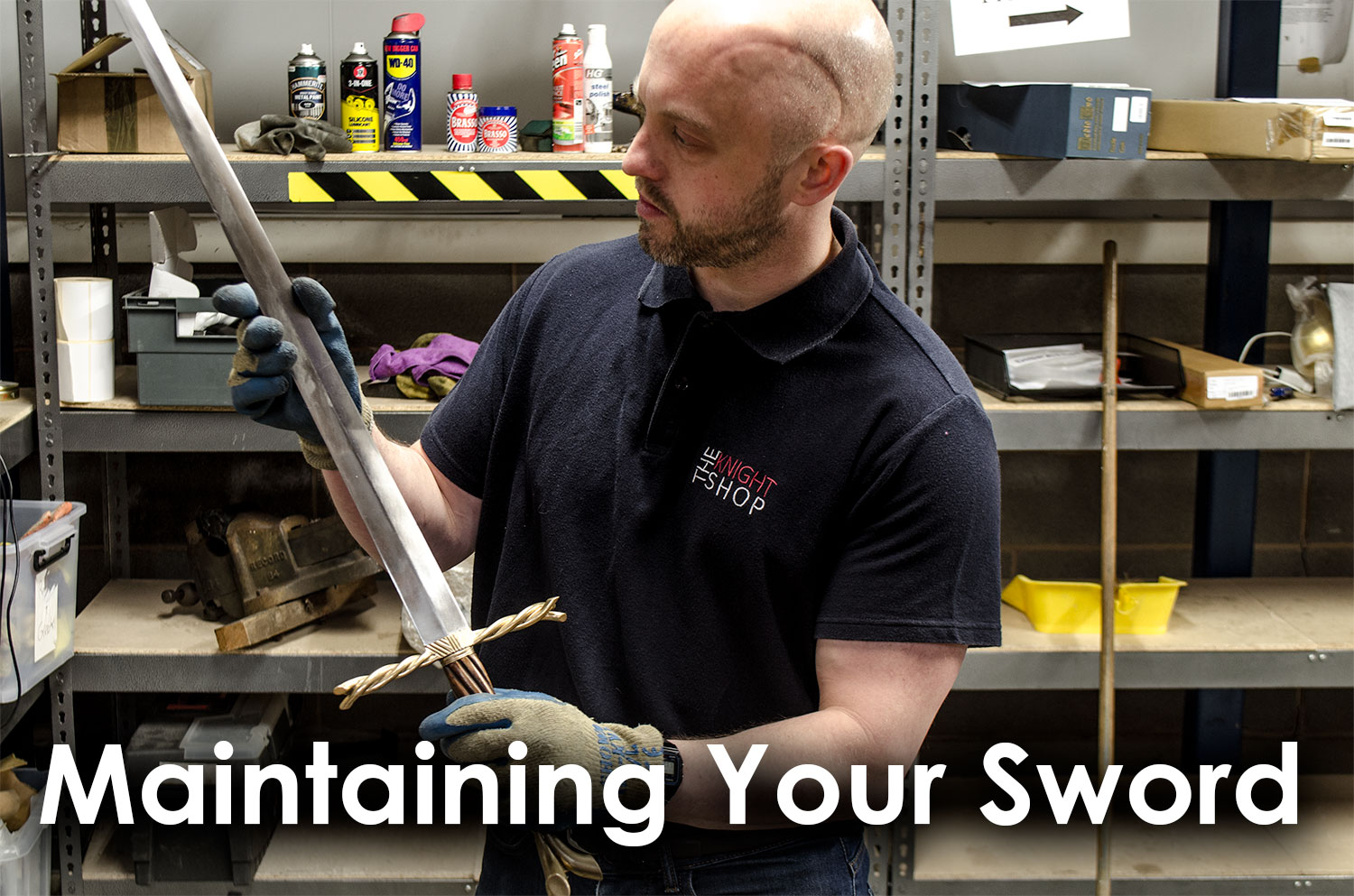 Sword Maintenance Guide | The Knight Blog